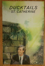 Music Poster Promo Ducktails ~ St. Catherine - DS Double Sided