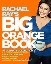 Rachael Ray's Big Orange Book by Rachael Ray - NEW Paperback Cookbook