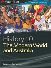 History 10 - The Modern World and Australia by Paul Ashton, Mark Anderson (Pape…