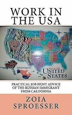Work in the USA : Practical Job Hunt Advice of the Russian Immigrant from...