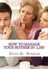 How to Manage My Mother in Law