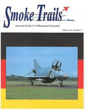 Smoke Trails V13 N3 F-4 Phantom Mapel Flag Canada USMC Marine Corps German RAF