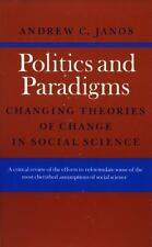 Politics and Paradigms : Changing Theories of Change in Social Science by...