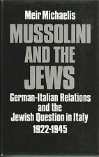 Mussolini and the Jews:German-Italian Relations and the Jewish Question in Italy