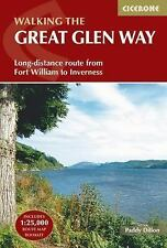 The Great Glen Way : Long-Distance Route from Fort William to Inverness by...