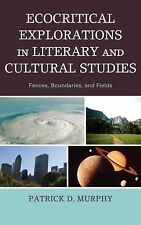 Ecocritical Explorations in Literary and Cultural Studies : Fences,...