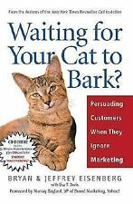 Waiting for Your Cat to Bark?: Persuading Customers When They Ignore Marketing,