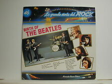 The Beatles - Birth Of The Beatles, Curcio GSR 46, 1970's Italian LP