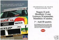 Publicité Advertising 1990 (2 pages) Championnat de france Supertourisme Audi
