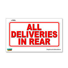 All Deliveries in Rear - Business Store Sign - Window Wall Sticker