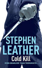 Stephen Leather Cold Kill (Dan Shepherd Mysteries) Very Good Book