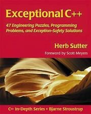 Exceptional C++ : 47 Engineering Puzzles, Programming Problems, and Solutions...
