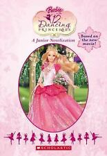 Barbie In The 12 Dancing Princesses (Junior Novelization (Scholastic))