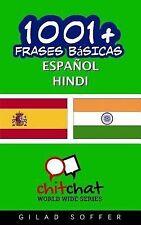 1001+ Frases Básicas Español - Hindi by Gilad Soffer (2015, Paperback)