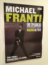 MICHAEL FRANTI & SPEARHEAD 2014 Australian Tour Poster A2 **BRISBANE ONLY**NEW**