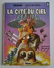 TARHN No.6 La Cite du Ciel BD French Comic Book Bernard Dufosse 1982 Glenat