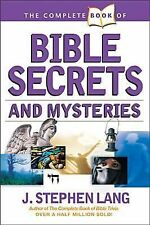 The Complete Book of Bible Secrets and Mysteries by J. Stephen Lang (2005, Paper