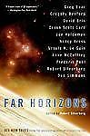 Far Horizons: All New Tales from the Greatest Worlds of Science Fiction by Silv
