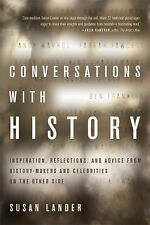 Conversations with History: Inspiration, Reflections, and Advice from History-Ma