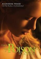 THE POISON DIARIES Maryrose Wood 2010 HCDJ EVEN INNOCENT LOOKING PLANTS CAN KILL