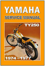 YAMAHA Workshop Manual TY250 Trials 1974 1975 1976 1977 & 1978 Service & Repair