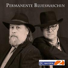 PERMANENTE BLUESMASCHIN Schorsch Hampel Arthur Dittlmann CD NEU / Mundart/Blues