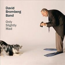 David Bromberg, David Bromberg B, Only Slightly Mad, Excellent