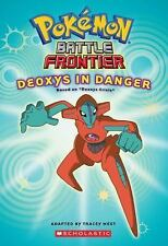 Battle Frontier #4: Deoxys In Danger (Pokemon), Tracey West, Good Book