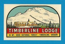 "VINTAGE ORIGINAL 1946 ""TIMBERLINE LODGE"" MT HOOD DECAL TIMBERLINE OREGON MINT"