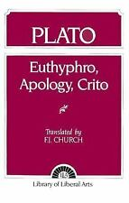 Plato : Euthyphro, Apology, Crito by F. J. Church and Robert D. Cummings...