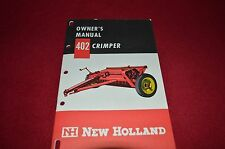 New Holland 402 Crimper Hay Conditioners Operator's Manual WPNH