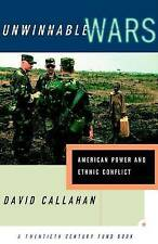 Unwinnable Wars: American Power and Ethnic Conflict-ExLibrary