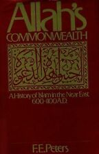 Allah's Commonwealth;: A History of Islam in the Near East, 600-1100 A-ExLibrary