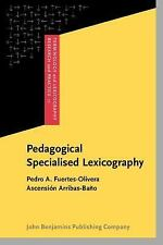 Pedagogical Specialised Lexicography: The representation of meaning in English a