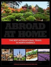 Abroad at Home : 600 Best International Travel Experiences in North America...