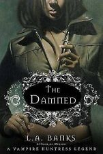 The Damned (Vampire Huntress Legend) Banks, L. A. Very Good Book