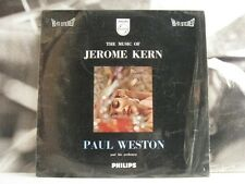 PAUL WESTON - THE MUSIC OF JEROME KERN LP PHILIPS HI-FI STEREO 840 013 BY