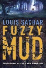 Fuzzy Mud by Louis Sachar (2015, Hardcover)