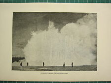 c1890 ANTIQUE PRINT ~ EXCELSIOR GEYSER ~ YELLOWSTONE PARK