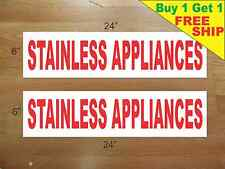 """STAINLESS APPLIANCES 6""""x24"""" REAL ESTATE RIDER SIGNS Buy 1 Get 1 FREE 2 Sided"""