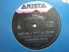 """Thompson Twins """"Don't Mess With Dr Dream"""" Rare Oz 7"""""""
