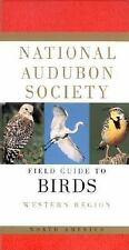 National Audubon Society Field Guide to Birds : Western Region by National...