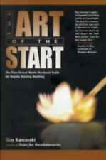 The Art of the Start : The Time-Tested, Battle-Hardened Guide for Anyone...