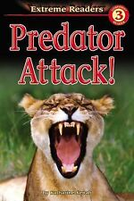 Predator Attack!,, Grades 1 - 2: Level 3 (Extreme Readers), Katharine Kenah, Goo