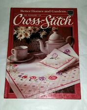 Vtg1984 Better Homes and Gardens The PLEASURES of CROSS-STITCH Hard Cover Book