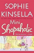 Mini Shopaholic (Shopaholic Novels) Sophie Kinsella Very Good Book