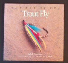 Judith Dunham - The Art Of The Trout Fly - pb 1988 - Fly Fishing