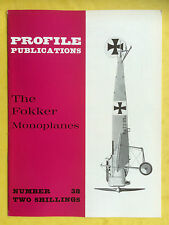 PROFILE PUBLICATIONS No.38 - The Fokker Monoplanes - Aviation Collector Series
