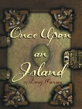 Once upon an Island by Doug Cariou (2014, Paperback)
