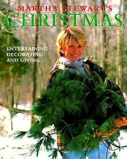 Martha Stewart's Christmas : Entertaining, Decorating and Giving Hardcover Book